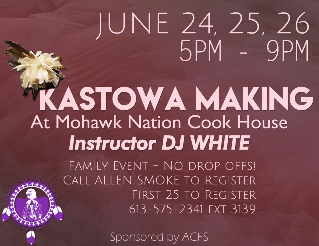 KASTOWA MAKING WORKSHOP @ Mohawk Nation Cook House