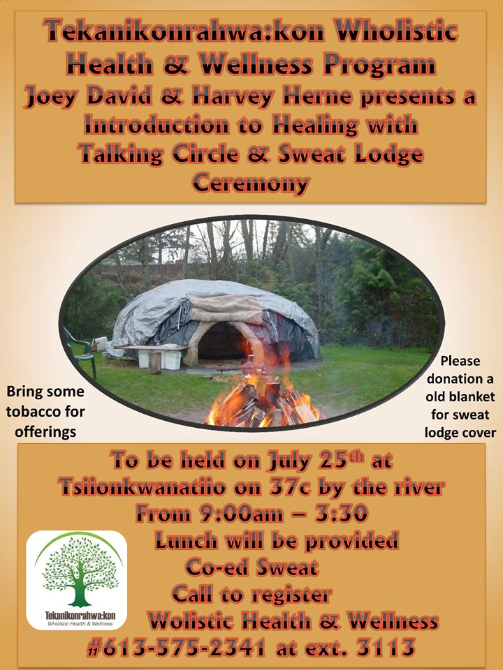 INTRODUCTION TO HEALING — TALKING CIRCLE & SWEAT LODGE CEREMONY @ Tsiionkwanatiio (Route 37C)