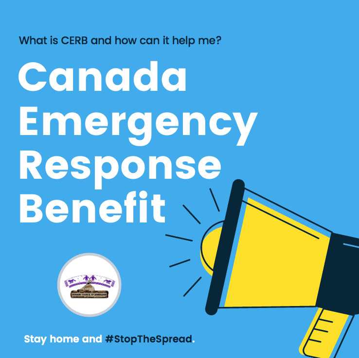 What Is The Canada Emergency Response Benefit Cerb And How Can It Help Me Mohawk Council Of Akwesasne
